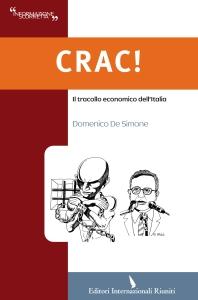 Crac! Il tracollo economico dell'Italia